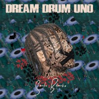 Download/ Stream Santu Blanko - Dream Drum Uno EP