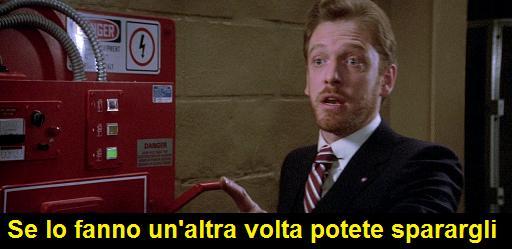 Walter peck da Ghostbusters che dice: se lo fanno un'altra volta potete sparargli