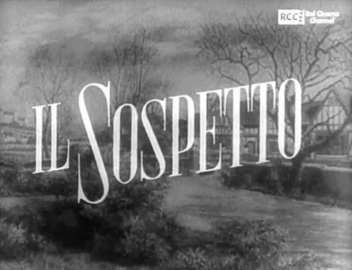Titolazione italiana di Il Sospetto, di Alfred Hitchcock. Fotogramma del titolo