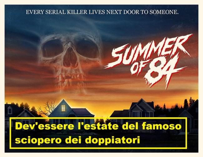 locandina del film Summer of 84 con vignetta che dice dev'essere l'estate del famoso sciopero dei doppiatori
