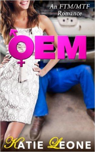OEM: A Transgender FtM & MtF romance