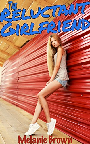 The Reluctant Girlfriend