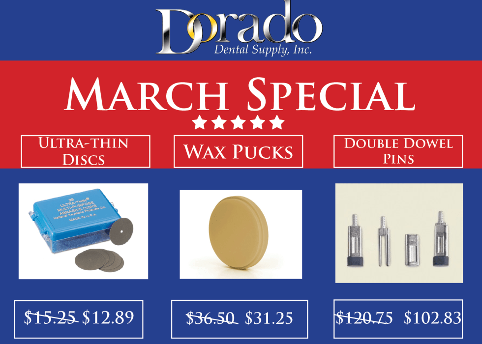 March 2018 Special - Dorado Dental Supply, Inc.