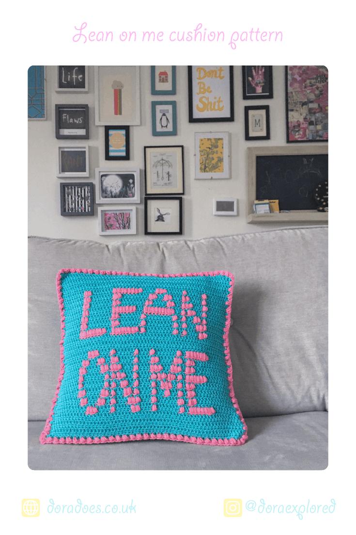lean on me supportive slogan crochet cushion pattern