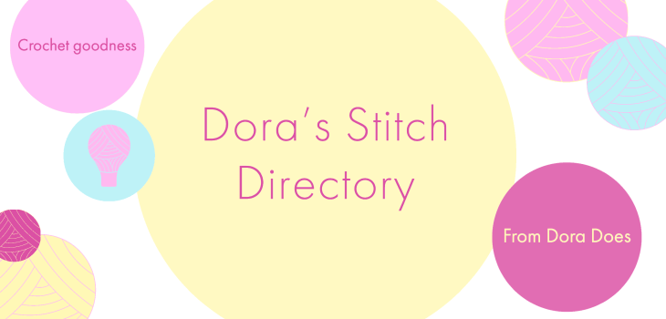 Dora's Stitch Directory written in a yellow bubble with colourful yarn bobbles surrounding it
