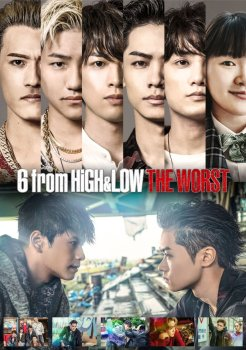 6 From High & Low The Worst (2020)