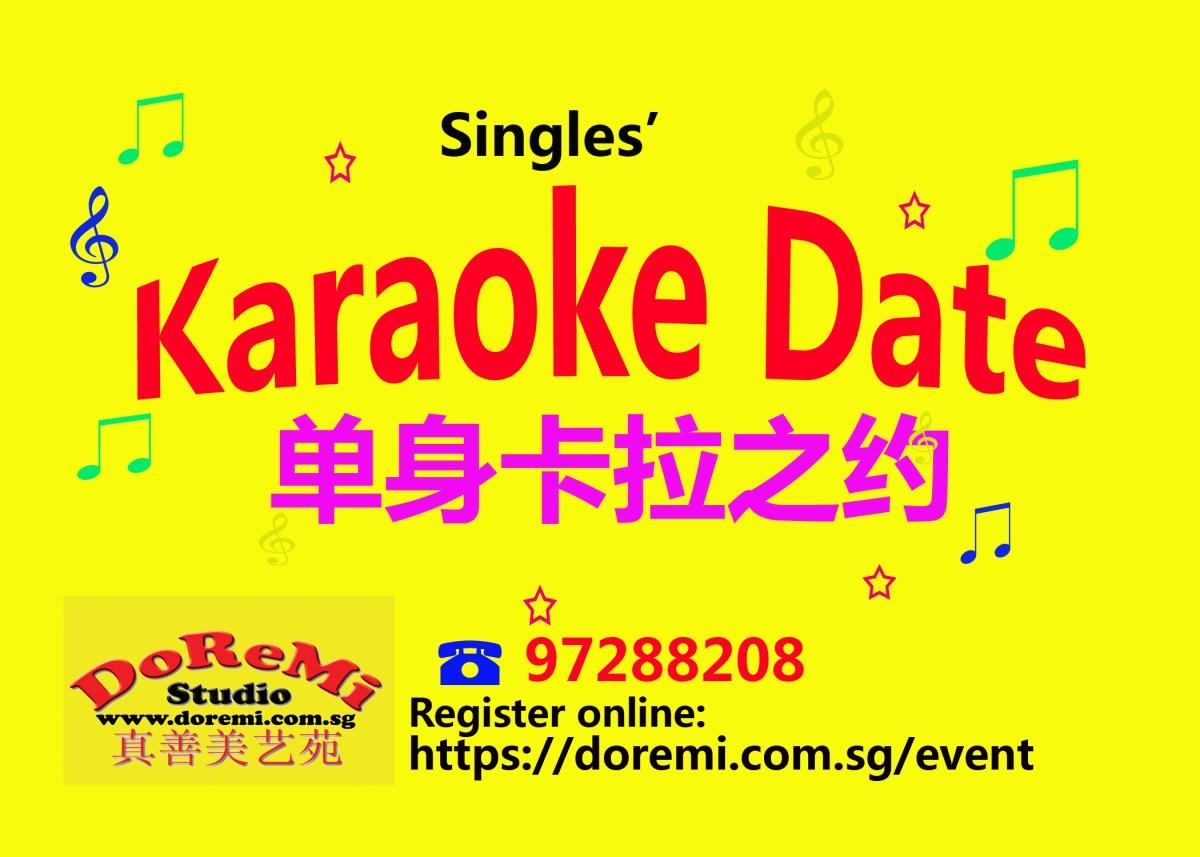 Single event Singapore, Singles' karoake date, 单身卡拉之约
