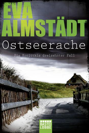 Eva Almstädt: Ostseerache - der 13. Fall von Pia Korittki