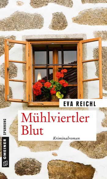Eva Reichl - Mühlviertler Blut