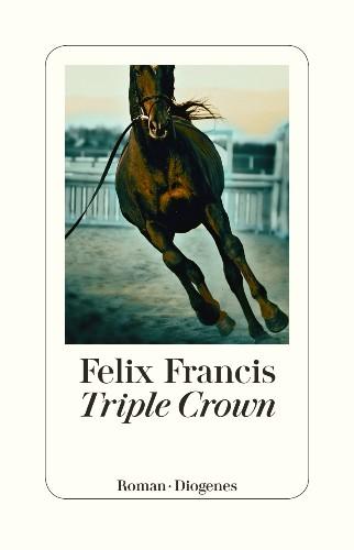 Felix Francis - Triple Crown