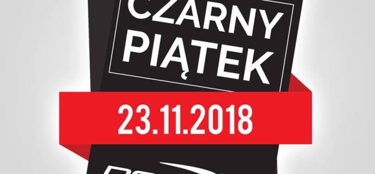 Czarny Piątek 23.11.2018