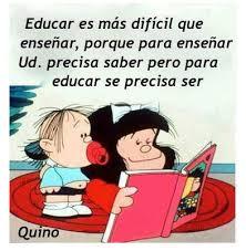"""Educar es comprometerse a no criar """"imbéciles"""""""