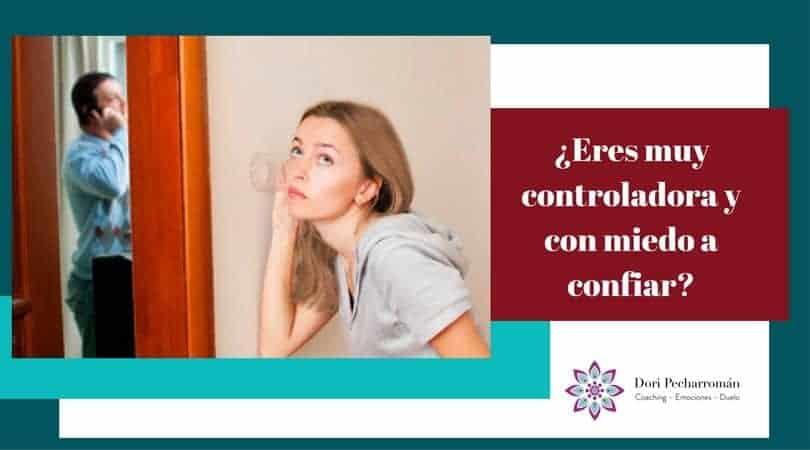 ¿Eres muy controladora y con miedo a confiar? – Herida de Traición
