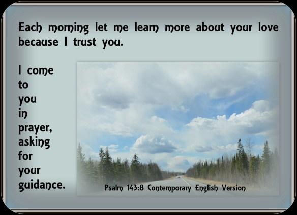 Psalm 143-8 CEV b