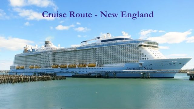 Cruise Route – Canada and New England Cruise, Anthem of the Seas