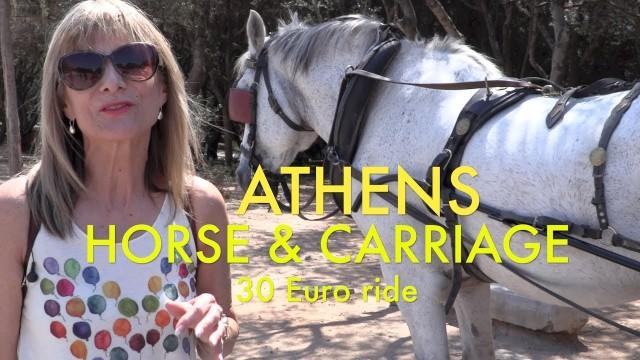 ATHENS – Horse & Carriage ride. Acropolis to Plaka – 30 Euro