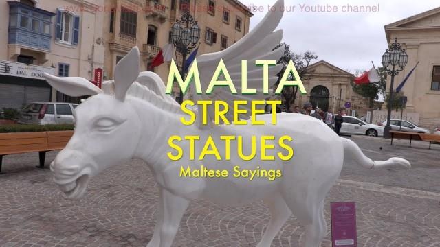 Malta Street Art and Statues