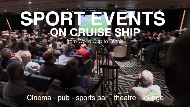 SPORTING EVENTS ON BOARD