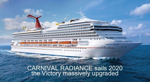Carnival Radiance – old ship, new name due to sail 2020
