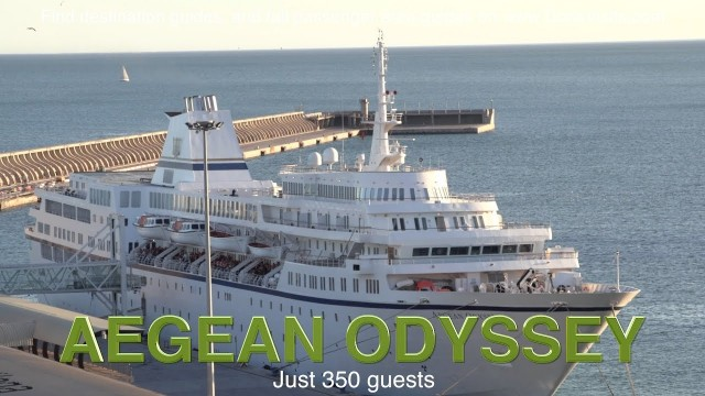 Aegean Odyssey – small ship, big attention