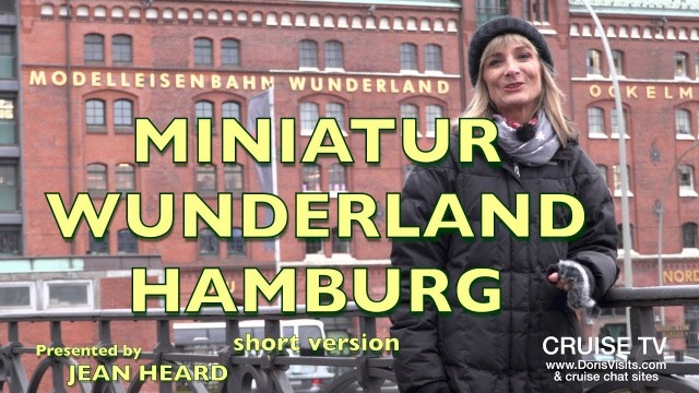 Miniatur Wunderland Hamburg – a modern wonder of the world