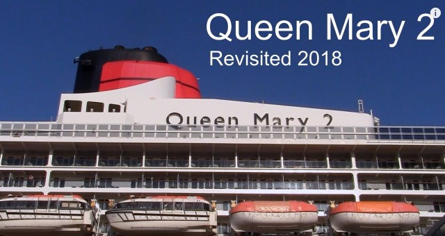 QM2 – David and Elizabeth film the revitalised Cunard Queen Mary 2 for Doris Visits