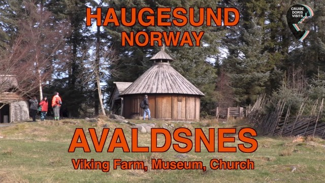 Avaldsnes, Viking Farm, Museum, St. Olav's Church