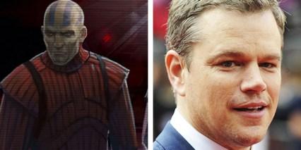 Matt Damon as Darth Malak