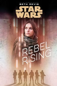 Star Wars Canon Reading Guide -Rebel Rising