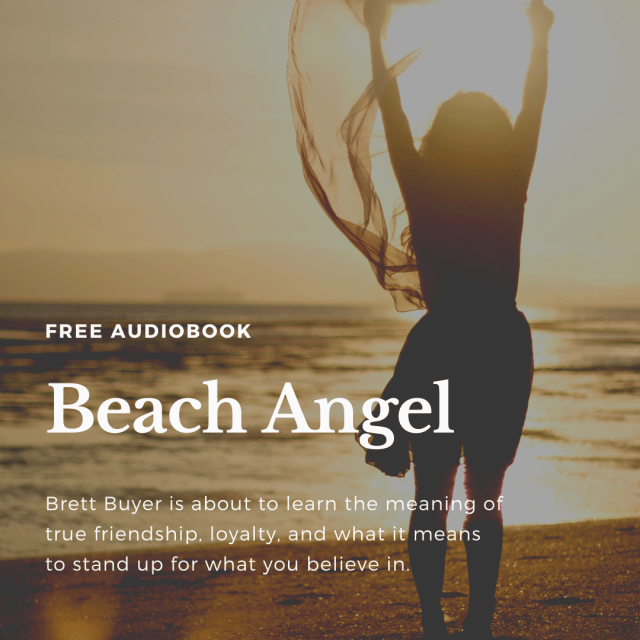 Get the audiobook, Beach Angel for free. Just click here to fill out the form.
