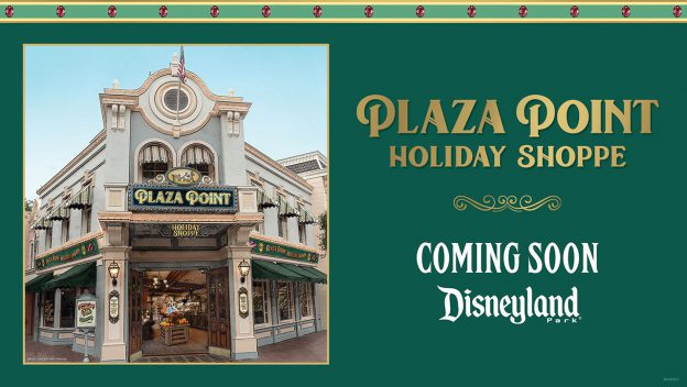 new holiday shoppe plaza point coming soon to disneyland