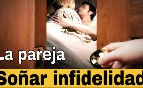 Soñar con infidelidad