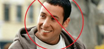 Dear Adam Sandler, Please Stop Making Movies
