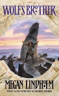 Wolf's Brother by Megan Lindholm