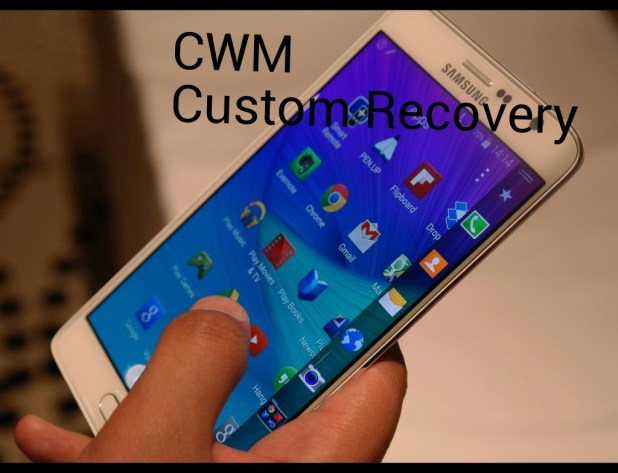 cwm custom recovery galaxy note edge