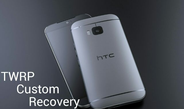 TWRP Custom Recovery For HTC One M9 - Download & Install - Dory Labs