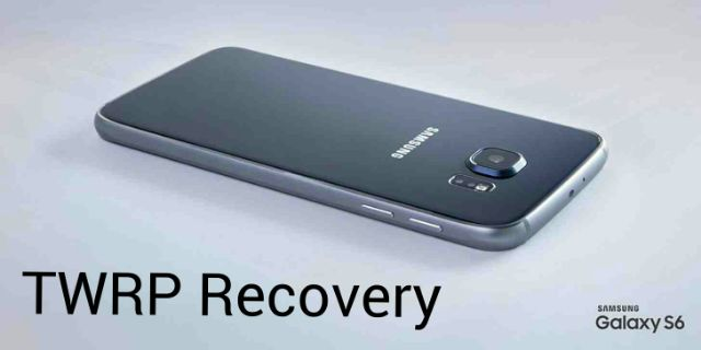 TWRP Recovery for Galaxy S6