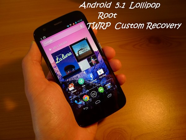 Android 5.1 Lollipop for Moto G, root guide and custom recovery