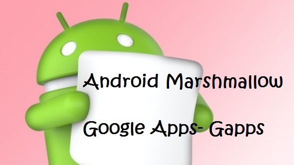 Google Apps for Android Marshmallow