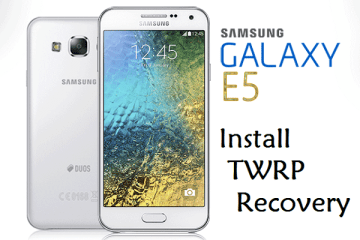 Samsung-Galaxy-E5 TWRP Recovery