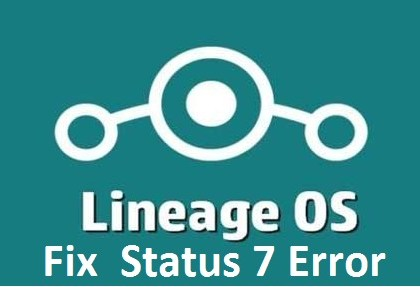 lineage os status 7 installation aborted error
