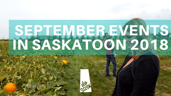 September in Saskatoon 2018