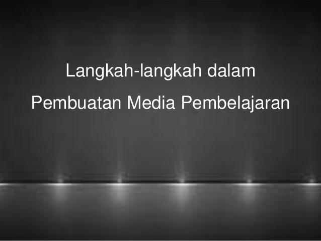 Langkah-langkah dalam perencanaan media pembelajaran