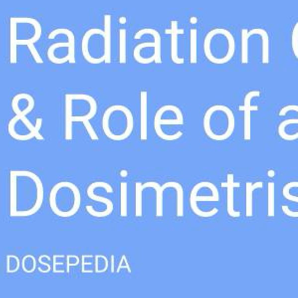 Radiation Oncology Workflow & Role of a Medical Dosimetrist