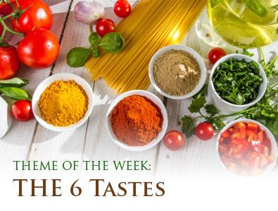 Doshas & The 6 Tastes
