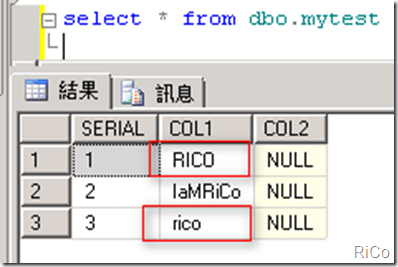 [SQL SERVER][Memo]如何設定Column區分大小寫 | RiCo技術農場 - 點部落