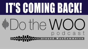 Do the Woo Podcast returns