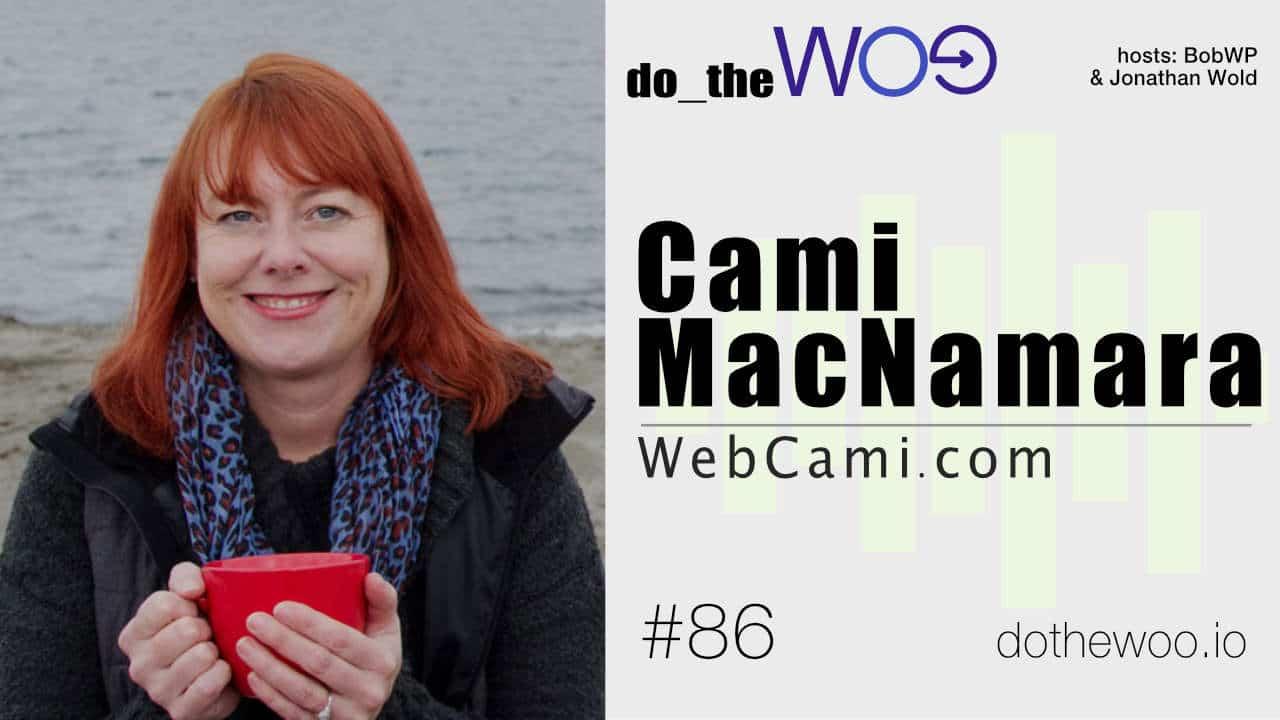 Do the Woo Podcast with Cami MacNamara Episode 86