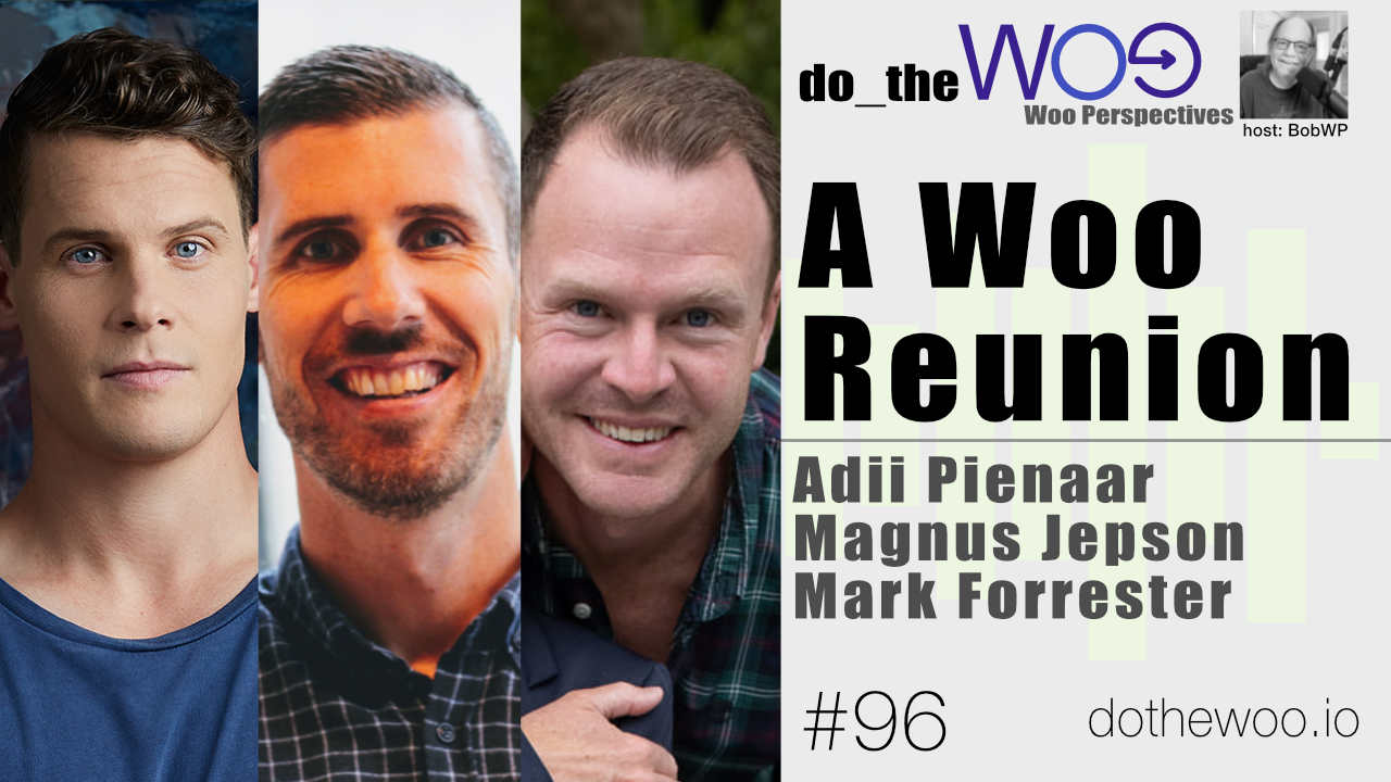 Do the Woo - Woo Perspective A Woo Reunion Episode 96
