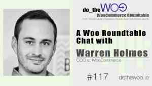 Do the Woo Podcast Roundtable Chat with Warren Holmes
